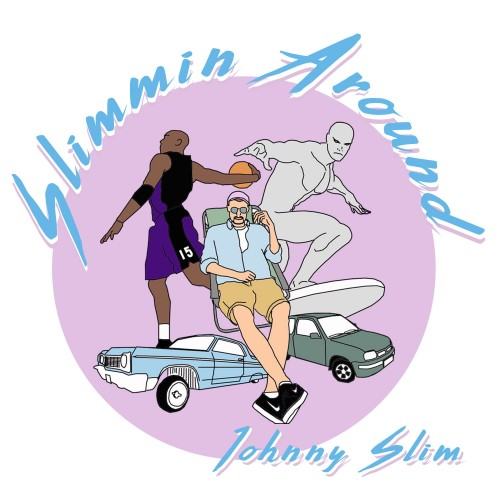 Johnny Slim Slimmin Around okladka.jpg